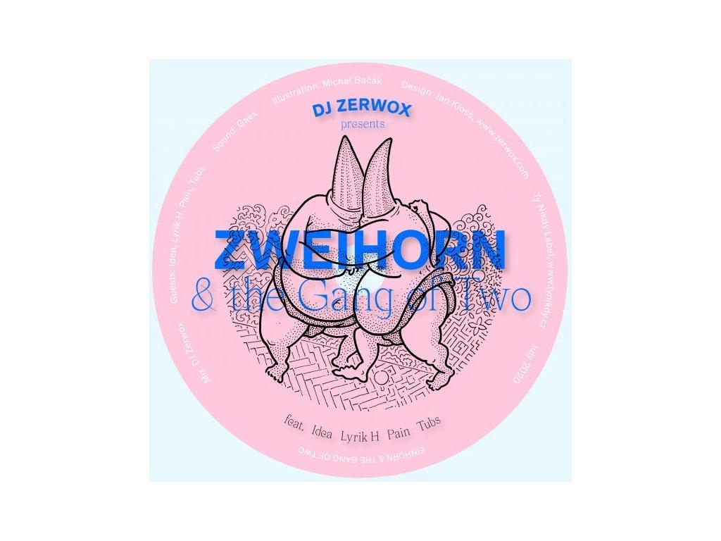 Zerwox - ZWEIHORN & the Gang of Two
