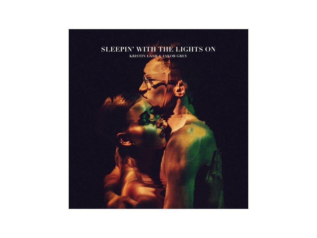 Kristin Lash &Jacob Grey - SLEEPIN' WITH THE LIGHTS ON