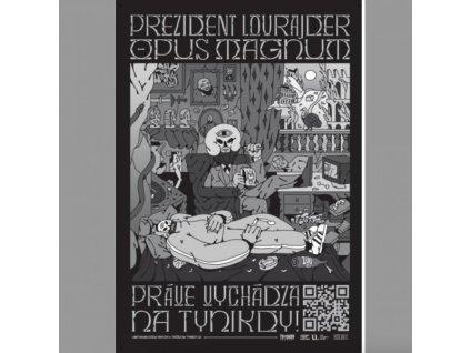 Prezident Lourajder - OPUS MAGNUM plakát
