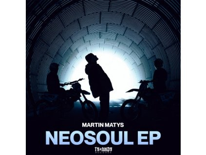 Martin Matys - NEOSOUL EP
