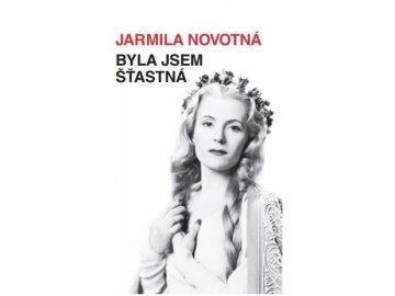 Jarmila Novotná: Byla jsem šťastná