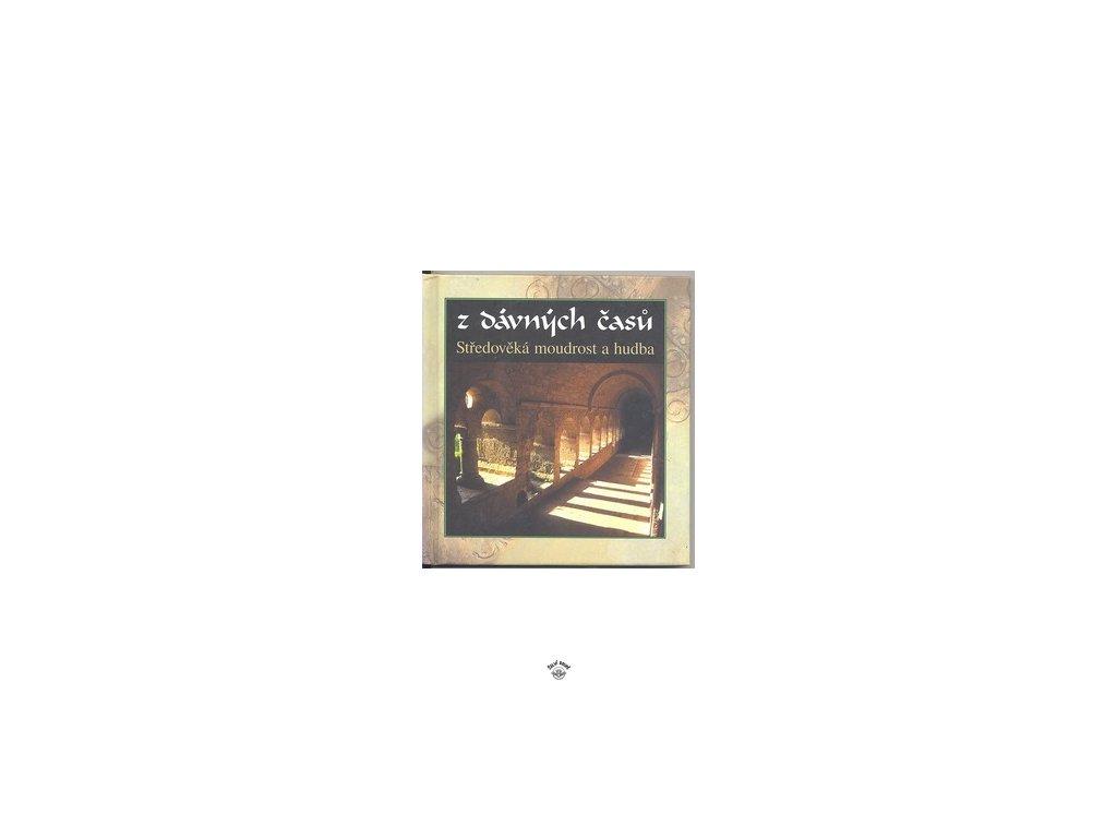 Z DÁVNÝCH ČASŮ (BEZ CD)