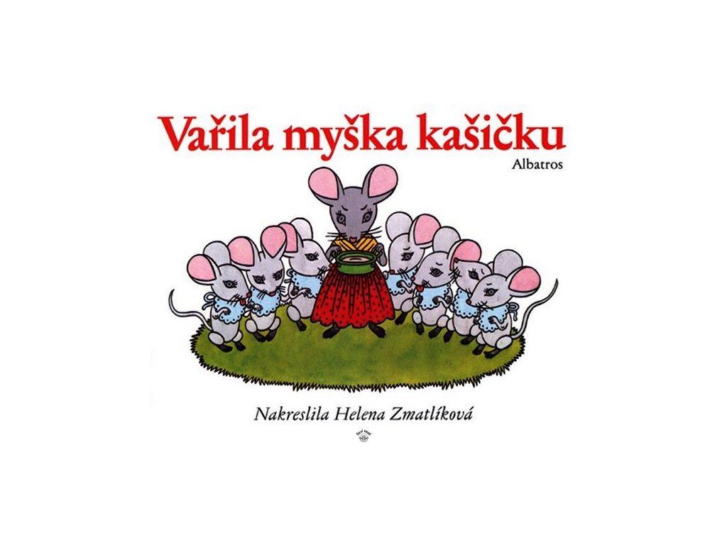 VAŘILA MYŠKA KAŠIČKU