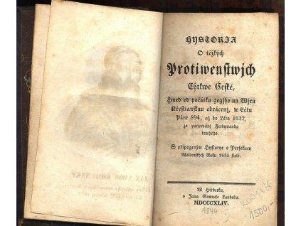 HISTORIA O TĚŽKÝCH PROTIWENSTWÍCH CÍRKWE ČESKÉ