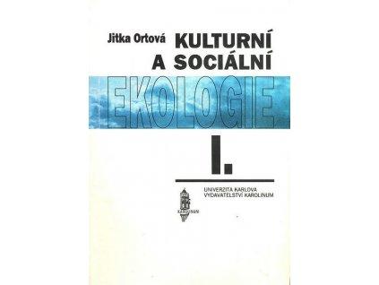 KULTURNÍ A SOCIÁLNÍ EKOLOGIE I.