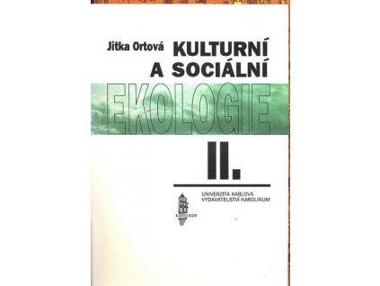 KULTURNÍ A SOCIÁLNÍ EKOLOGIE II.