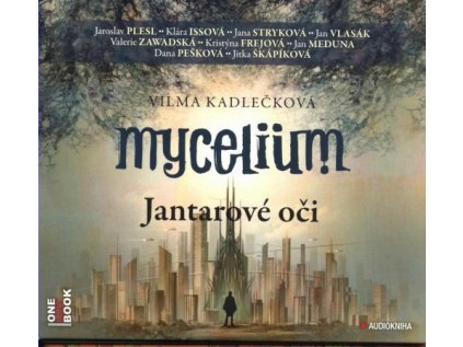 MYCELIUM - JANTAROVÉ OČI 2CD MP3