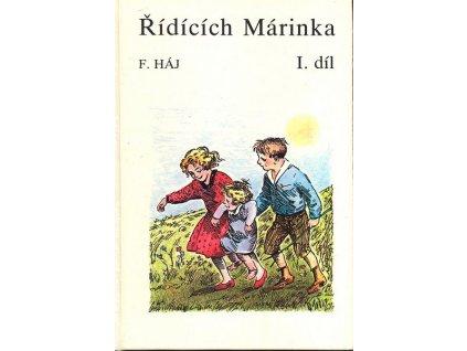 ŘÍDÍCÍCH MÁRINKA I. DÍL