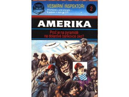 VESMÍRNÍ INSPEKTOŘI 2 - AMERIKA
