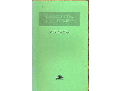 HERMENEUTIKA A JEJÍ PROMĚNY