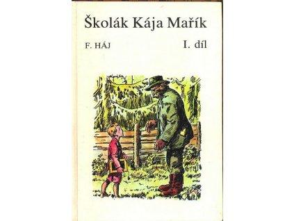 ŠKOLÁK KÁJA MAŘÍK I.