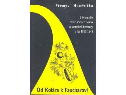 OD KOLÁRA K FAUCHAROVI