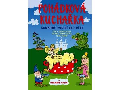 POHÁDKOVÁ KUCHAŘKA