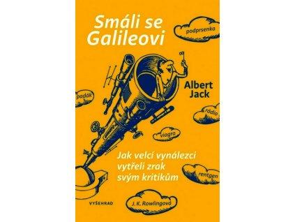 SMÁLI SE GALILEOVI