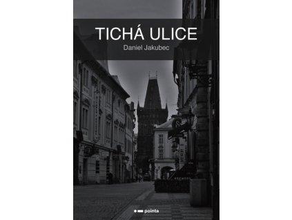 TICHÁ ULICE
