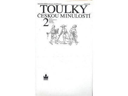 TOULKY ČESKOU MINULOSTÍ 2.
