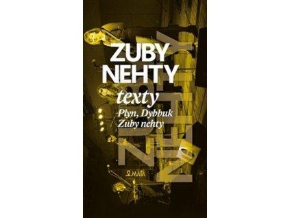 ZUBY NEHTY - TEXTY