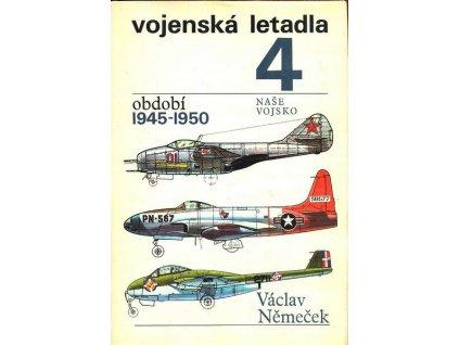 VOJENSKÁ LETADLA 4 - OBDOBÍ 1945-1950