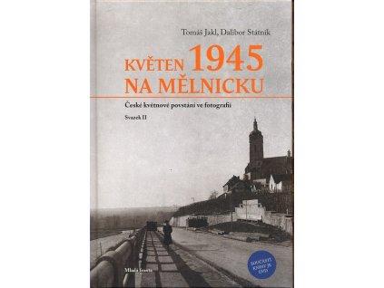 KVĚTEN 1945 NA MĚLNICKU +DVD