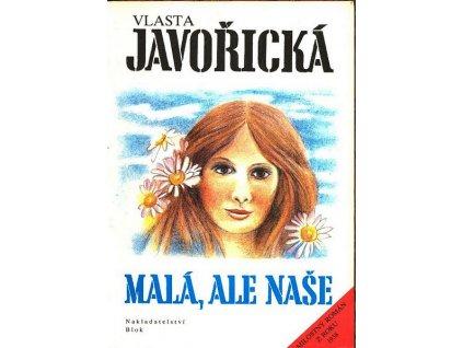 MALÁ, ALE NAŠE