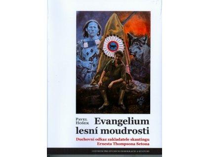 EVANGELIUM LESNÍ MOUDROSTI