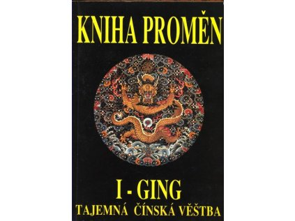 I-GING - KNIHA PROMĚN