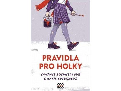 PRAVIDLA PRO HOLKY
