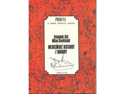 MEDICÍNSKÉ HISTORKY Z MORAVY