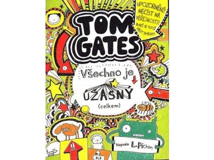 TOM GATES - VŠECHNO JE ÚŽASNÝ (CELKEM)