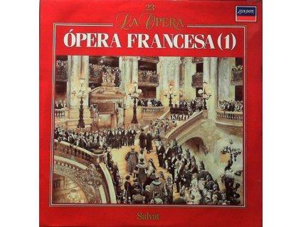 LA OPERA 23 - ÓPERA FRANCESA (1)