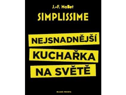SIMPLISSIME - NEJSNADNĚJŠÍ KUCHAŘKA NA SVĚTĚ