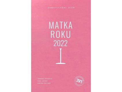 3 V 1: MATKA ROKU 2022