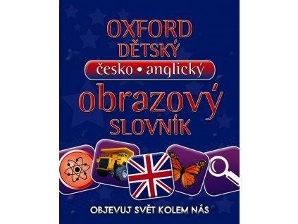 OXFORDSKÝ DĚTSKÝ ČESKO-ANGLICKÝ OBRAZOVÝ SLOVNÍK - OBJEVUJ S