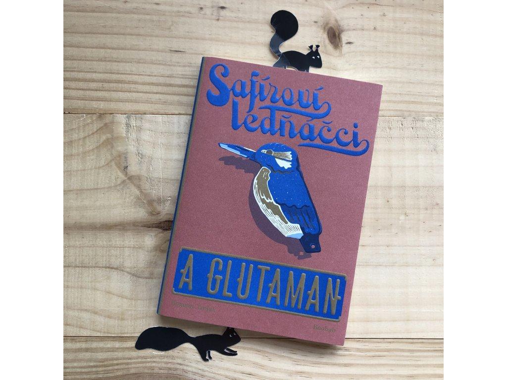 Safíroví ledňáčci a Glutman