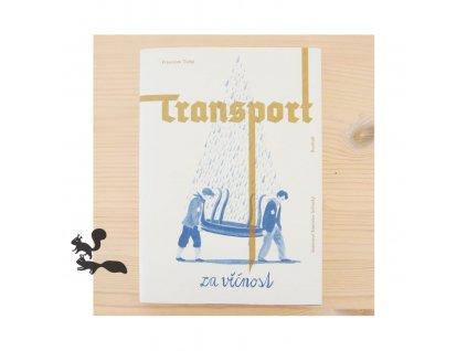 Transport-za-vecnost