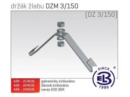Držák žlabu MERKUR 2, DZM 3/150 ARK - 224035 ŽZ, ARKYS