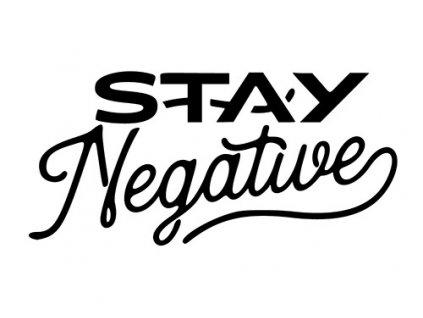 STAY negative