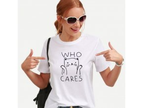 Dámské triko Who cares - SLEVA 55%