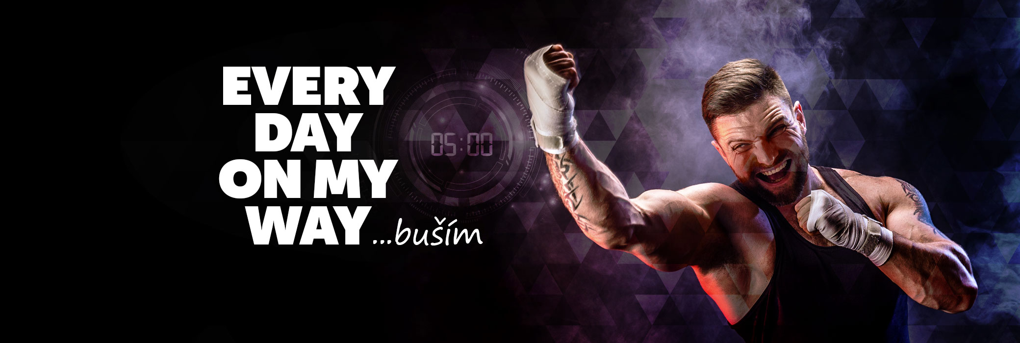 EVERY DAY ON MY WAY - buším