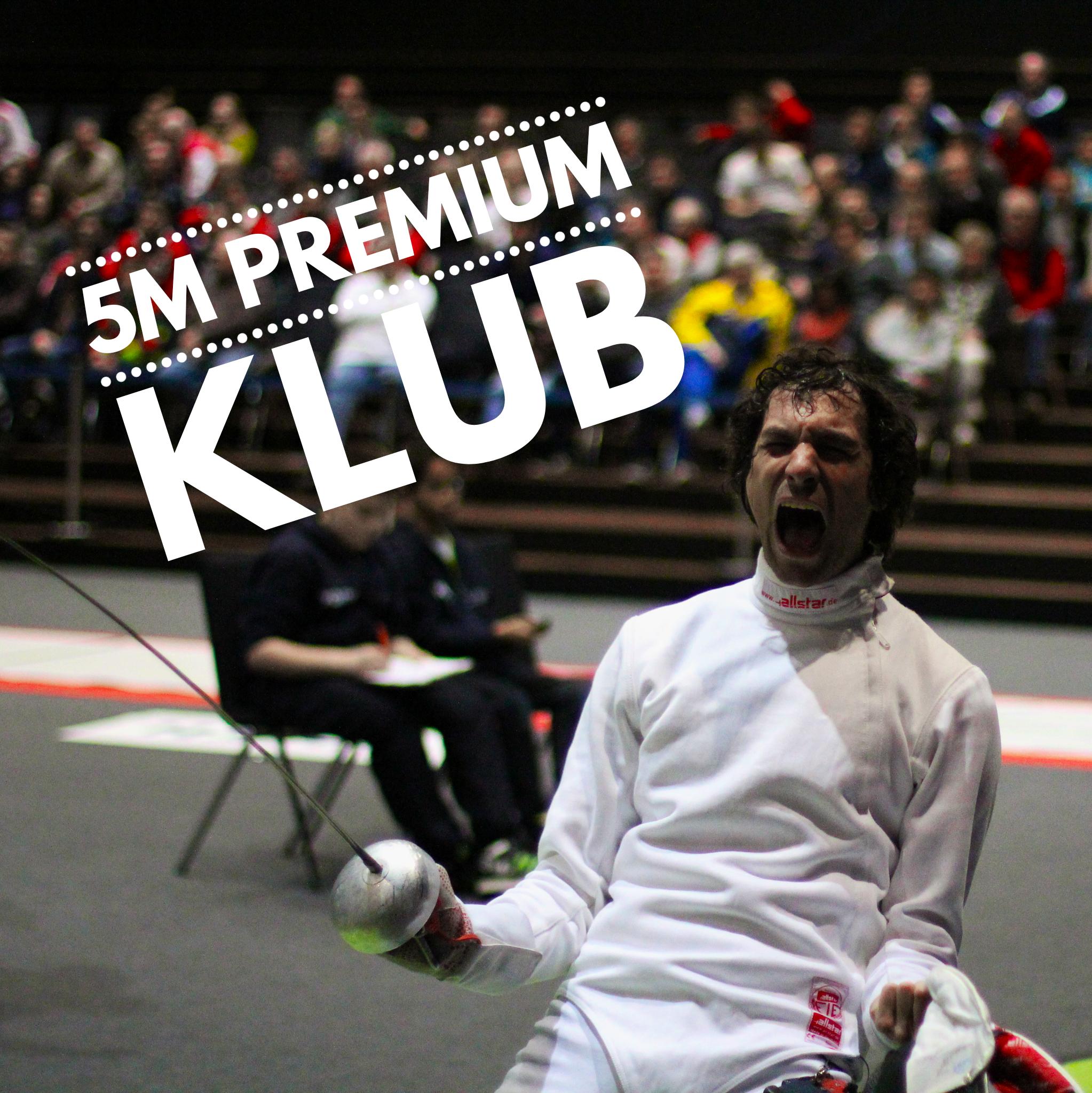 5M Premium klub