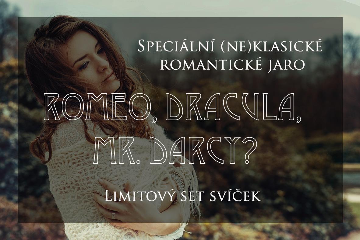 Romeo, dracula, mr. darcy