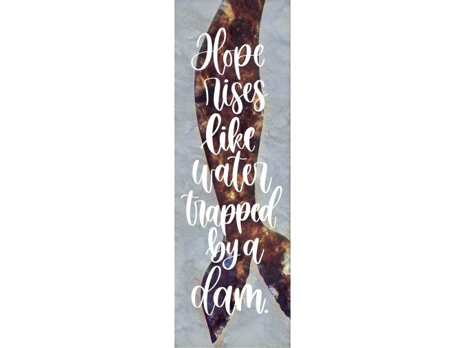 Záložka: Hope rises like water