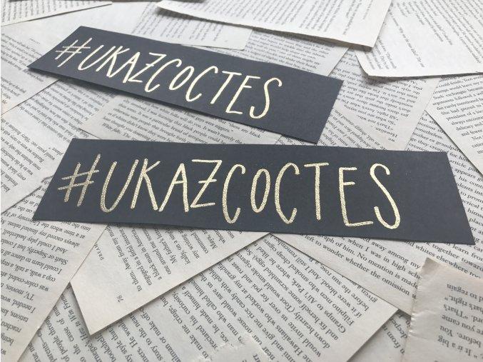 Embosovaná záložka: #ukazcoctes