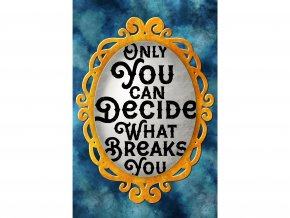 Artprint: Only you can decide