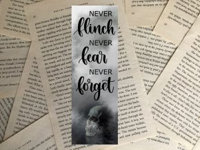 Záložka: Never flinch, never fear, never forget