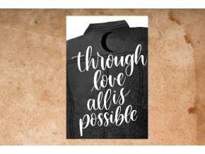 Art print: Through love all is possible