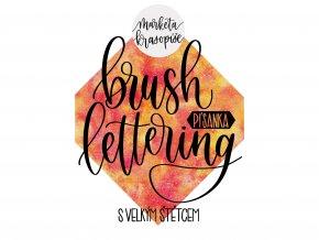 Písanka - Brush Lettering s velkým štětcem