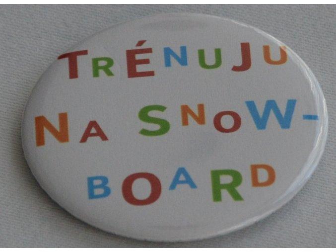 """Placka """"Trénuju na snowboard"""""""