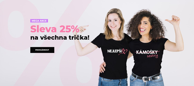 Sleva 25% na všechna trička