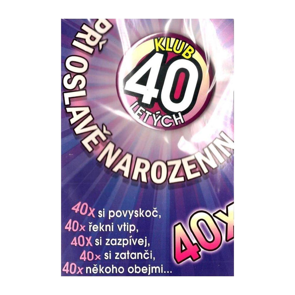 Klub 40 ročných – prianie s odznakom